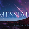 Messiah.  Servant, Savior, King.
