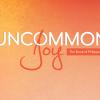Uncommon Joy
