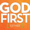 God First - Esther