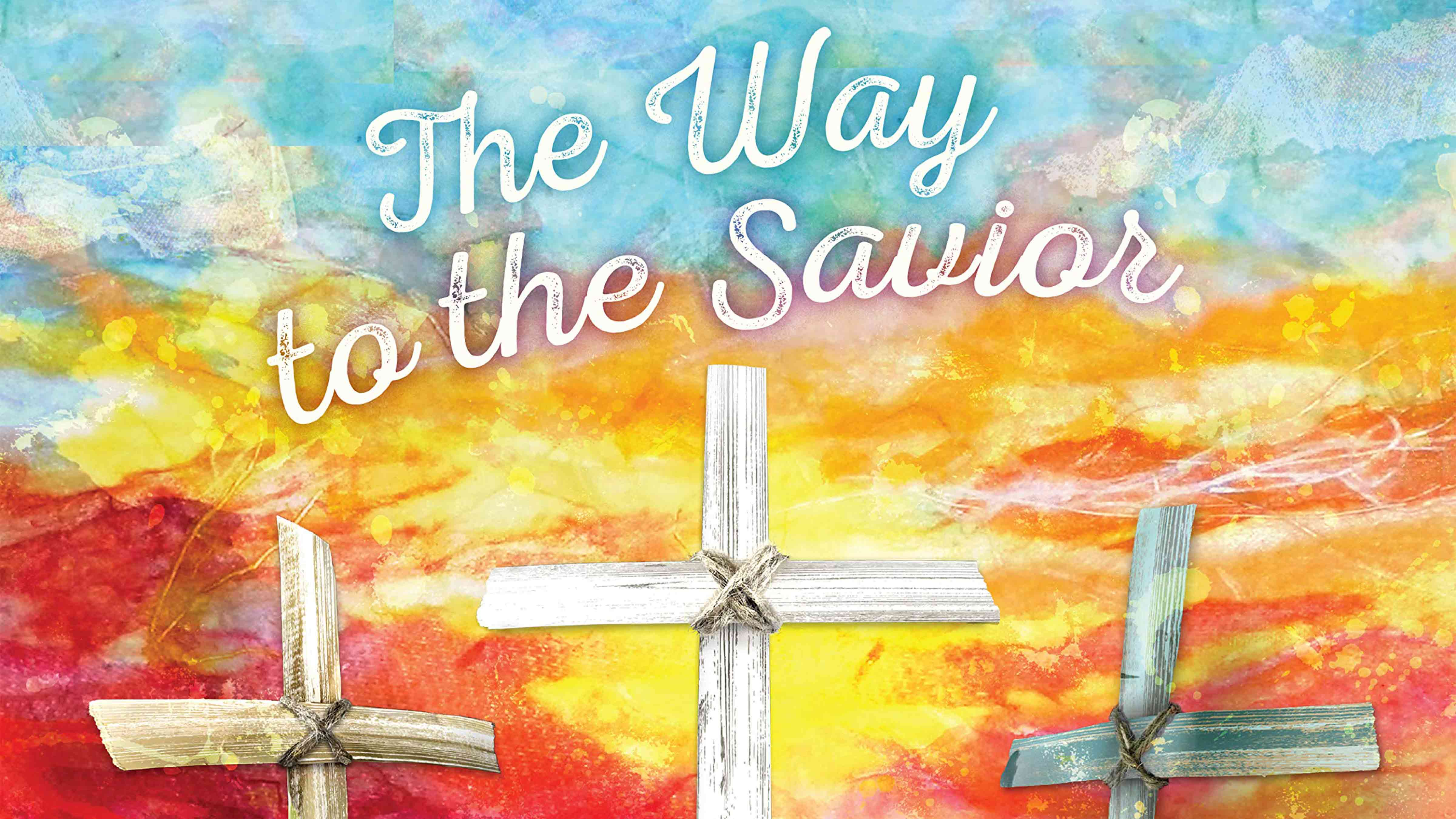 The Way to the Savior